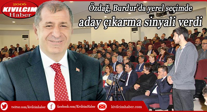 Özdağ, Burdur'da yerel seçimde aday çıkarma sinyali verdi
