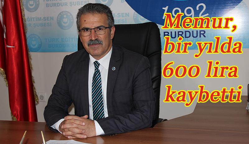 Memur bir yılda 600 lira kaybetti