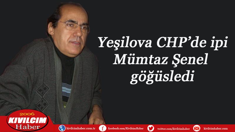 Yeşilova CHP Mümtaz Şenel'de karar kıldı
