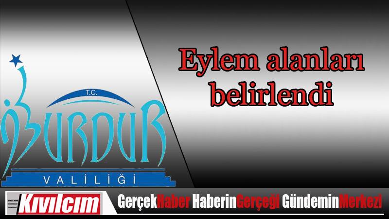 Valilik'ten Burdur'da eylem alanları saptaması