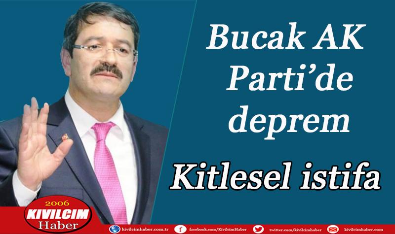 Bucak AK Parti'de deprem
