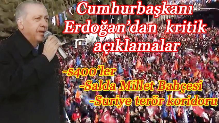 Cumhurbaşkanı Erdoğan Burdur'da kritik açıklamalarda bulundu