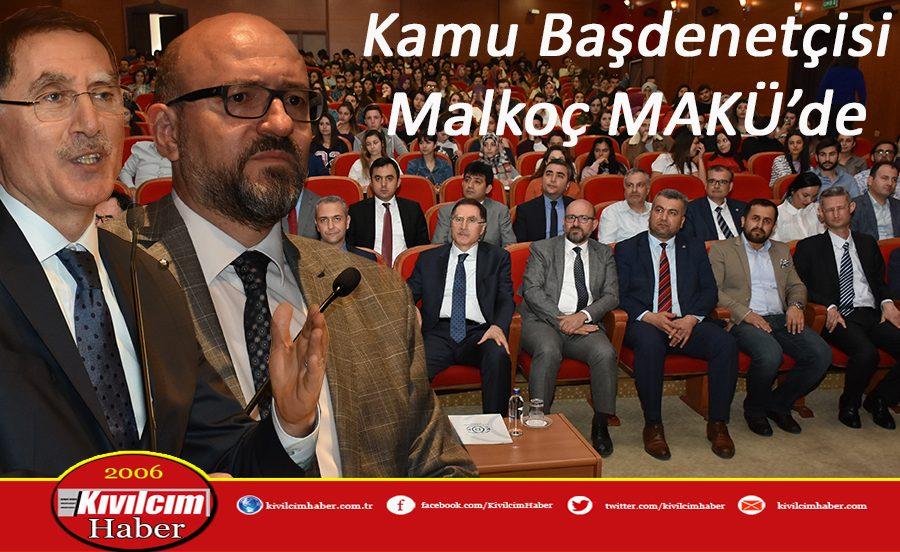 Kamu Başdenetçisi Şeref Malkoç MAKÜ'nün konuğu