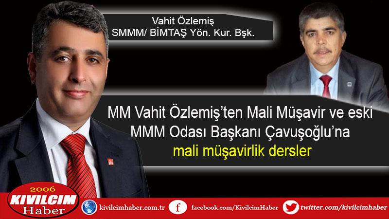 MM Vahit Özlemiş'ten Mali Müşavir ve eski MMM Odası Başkanı Çavuşoğlu'na mali müşavirlik dersleri