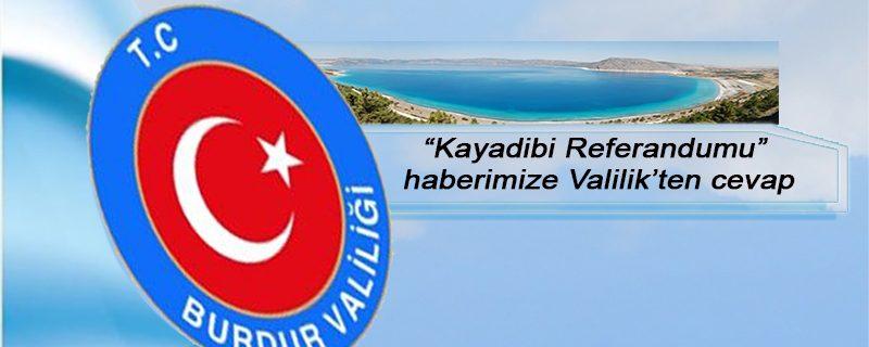 """""""Kayadibi Referandumu"""" haberimize Valilikten cevap"""