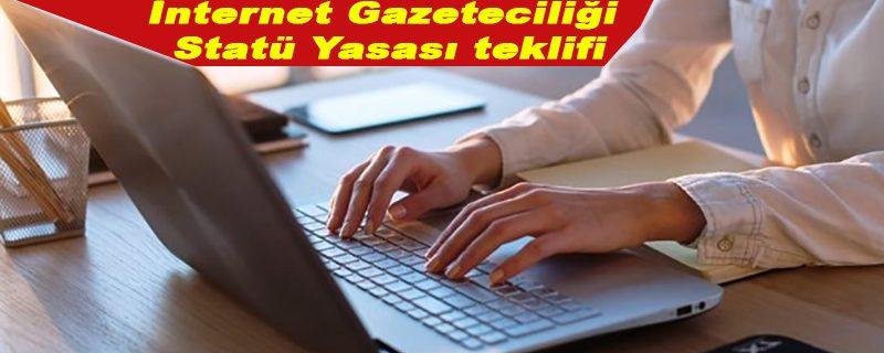 İnternet gazeteciliği yasa teklifi