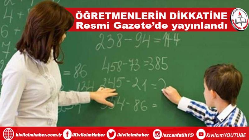 Öğretmenlerin dikkatine; Resmi Gazete'de yayımlandı