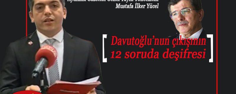 Davutoğlu çıkışının 12 soruda deşifresi