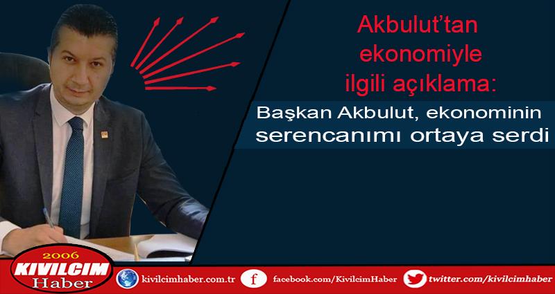 Başkan Akbulut, ekonominin serencamını ortaya serdi