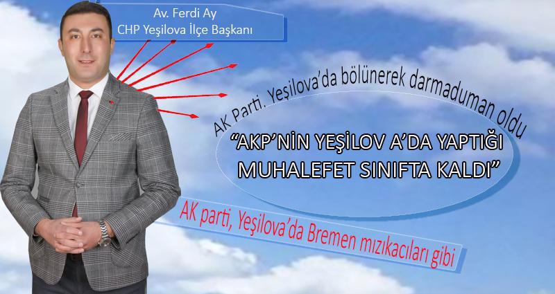 AK Parti, Yeşilova'da bölünerek darmaduman oldu