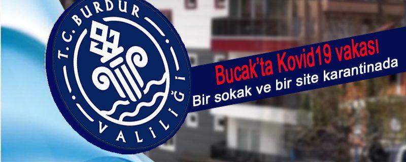 Bucak'ta 1 Kovid19 vakası ve karantina tedbirleri #EvdeKalTürkiye #SağlıktaKalBurdur