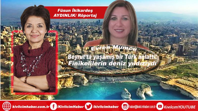 Beyrut'ta yaşamış bir Türk anlattı: Finikelilerin deniz yıldızıydı