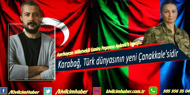 Karabağ, Türk dünyasının yeni Çanakkale'sidir