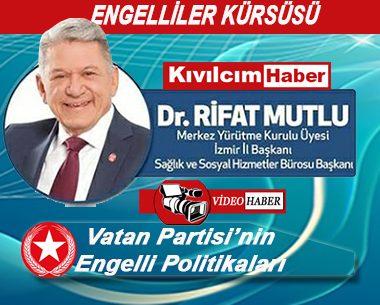 """""""Vatan Partisi'nin Engelli Politikaları"""""""