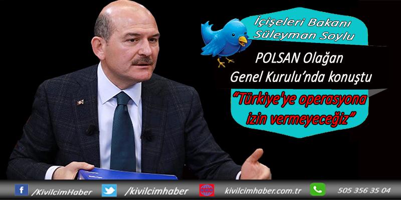 """""""Türkiye'ye operasyona izin vermeyeceğiz"""""""